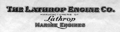 The Lathrop Engine Company - Manufacturers of Lathrop Marine Engines, Mystic Connecticut